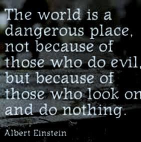 The world is - Albert Einstein